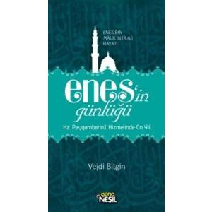Enes'in Günlüğü - Enes Bin Malik'in (r.a.) Hayatı