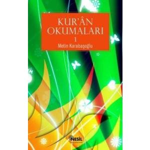 Kur'an Okumaları 1 - Kalbimizin Baharı