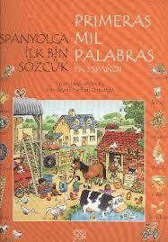 İspanyolca İlk Bin Sözcük - Primeras Mil Palabras