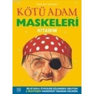 Kötü Adam Maskeleri Kitabım