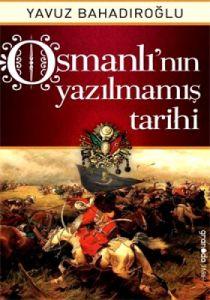 Osmanlı'nın Yazılmamış Tarihi