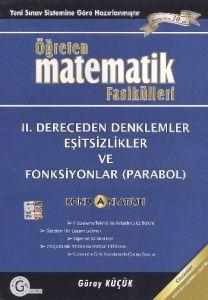 Öğreten Matematik Fasikülleri 2. Dereceden Denklem