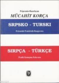 Sırpça-Türkçe Pratik Konuşma Kılavuzu