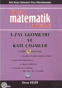 Öğreten Matematik Fasikülleri Uzay Geometri ve Kat