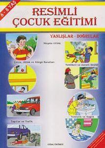 Resimli Çocuk Eğitimi - Yanlışlar Doğrular