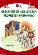 Geschichten Von Letzten Propheten Muhammad