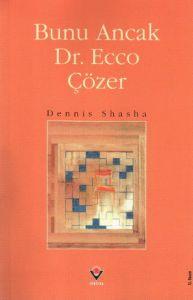 Bunu Ancak Dr. Ecco Çözer