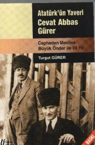 Cepheden Meclise 24 Yıl - Atatürk'ün Yaveri