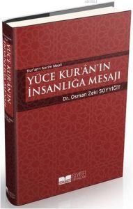 Yüce Kur'an'ın İnsanlığa Mesajı