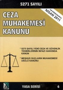 5271 Sayılı Yeni Ceza Muhakemesi Kanunu 2005