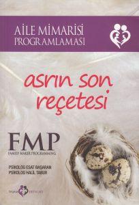Asrın Son Reçetesi: FMP - Aile Mimarisi Programlam