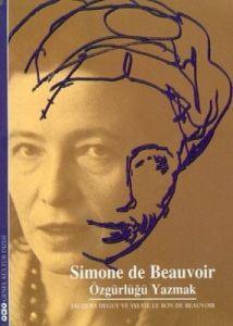 Simone de Beauvoir - özgürlüğü Yazmak