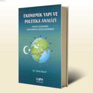 Ekonomik Yapı ve Politik Analizi Türkiye Ekonomisi