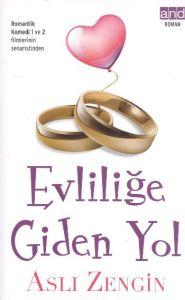 Evliliğe Giden Yol
