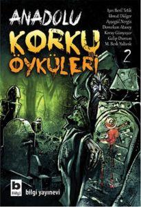 Anadolu Korku Öyküleri Cilt: 2
