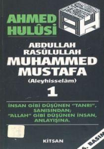 Abdullah Rasulullah Muhammed Mustafa (Aleyhisselam