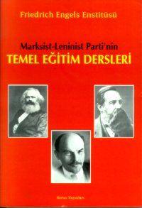 Marksist - Leninist Parti'nin Temel Eğitim Dersler