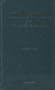 Kur'an-ı Kerim ve Türkçe Çevirisi