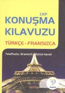 Türkçe - Fransızca Cep Konuşma Kılavuzu