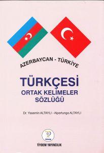 Azerbaycan Türkiye Türkçesi Ortak Kelimeler Sözlüğ