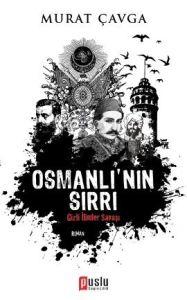 Osmanlı'nın Sırrı