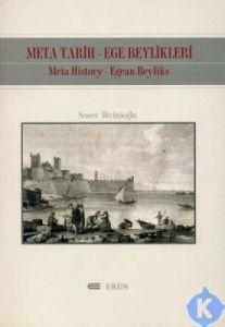 Meta Tarih-Ege Beylikleri Meta History-Egean Beyli