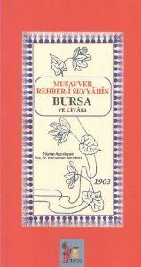 Musavver Rehber-i Seyyahin Bursa ve Civarı