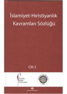 İslamiyet Hıristiyanlık Kavramları Sözlüğü 2 Cilt
