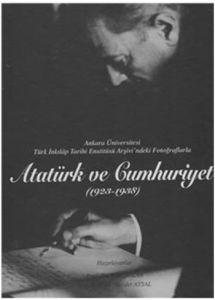 Atatürk ve Cumhuriyet 1923, 1938