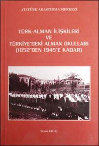 Türk Alman İlişkileri ve Türkiye'deki Alman Okull
