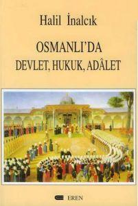 Osmanlı'da Devlet, Hukuk, Adalet