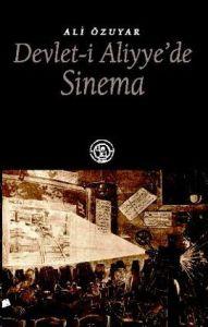 Devlet-i Aliyye'de Sinema