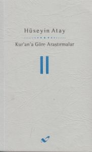 Kur'an'a Göre Araştırmalar 2