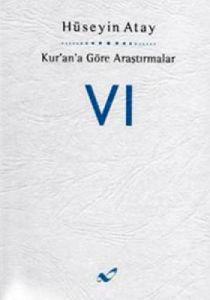 Kur'an'a Göre Araştırmalar 6