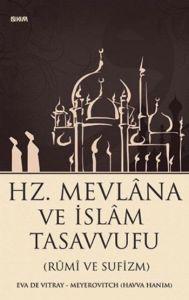 Hz. Mevlana ve İslam Tasavvufu