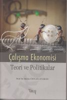 Çalışma Ekonomisi Teori Politikalar