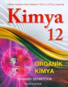 12. Sınıf Kimya Organik Kimya Konu Anlatım