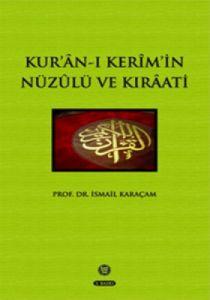 Kur'an-ı Kerim'in Nüzulü ve Kıraati