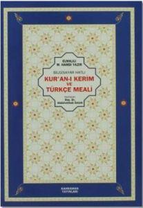 Bilgisayar Hatlı Kur'an-ı Kerim ve Türkçe Meali (