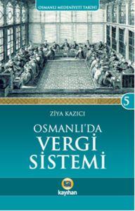 Osmanlı Medeniyeti Tarihi 5 Osmanlı'da Vergi Siste