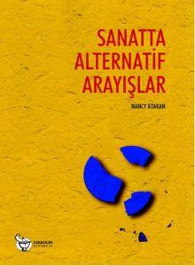 Sanatta Alternatif Arayışlar