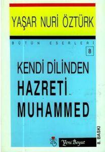 Kendi Dilinden Hazreti Muhammed