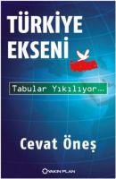 Türkiye Ekseni - Tabular Yıkılıyor