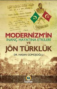 Modernizm'in İnanç Hayatına Etkileri ve Jön Türklü