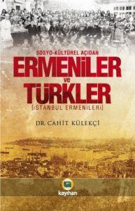 Sosyo - Kültürel Açıdan Ermeniler ve Türkler