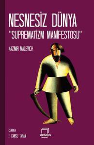 Nesnesiz Dünya Suprematizm Manifestos