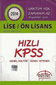Editör 2014 Hızlı KPSS Lise / Önlisans Genel Yete