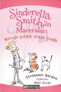 Sinderella Smith'in Maceraları - Nerede Çokluk Ora