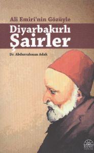 Ali Emiri'nin Gözüyle Diyarbakırlı Şairler