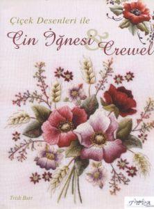Çiçek Desenleri ile Çin İğnesi ve Crewel